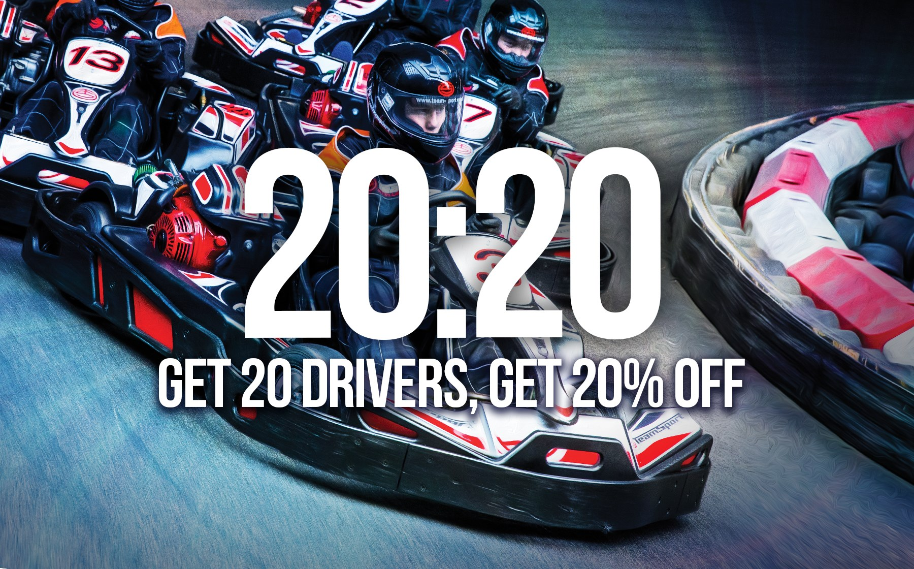 GO KARTING FOR 12+ DRIVERS - 20:20