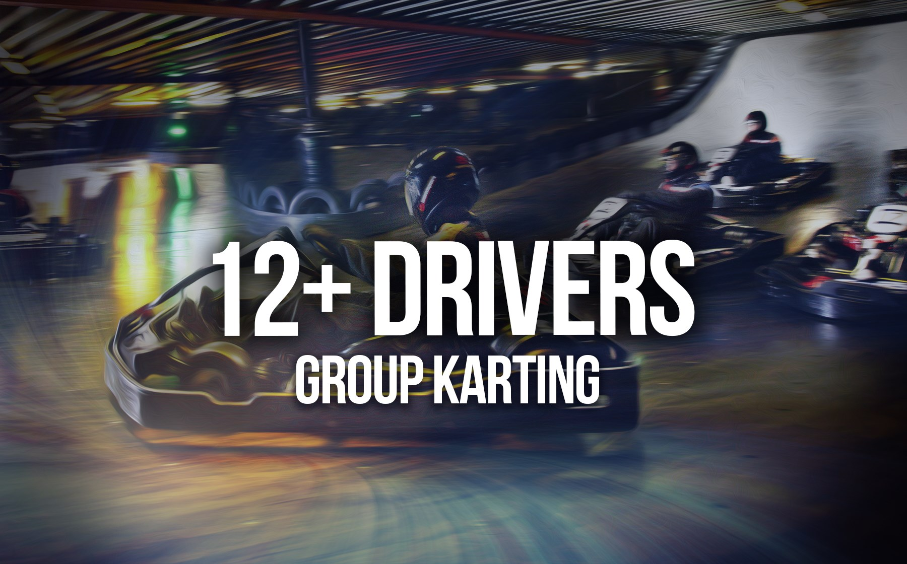 Indoor Go Karting  Events Gosport - 12+ Drivers