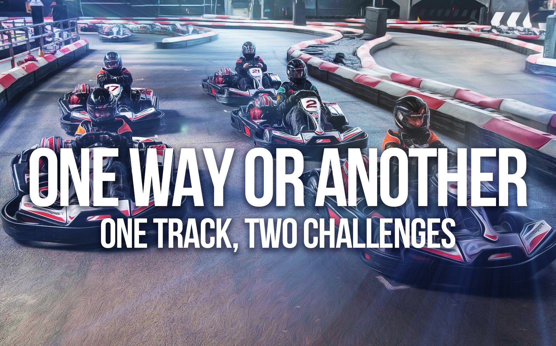 GO KARTING OFFERS - ONE WAY OR ANOTHER