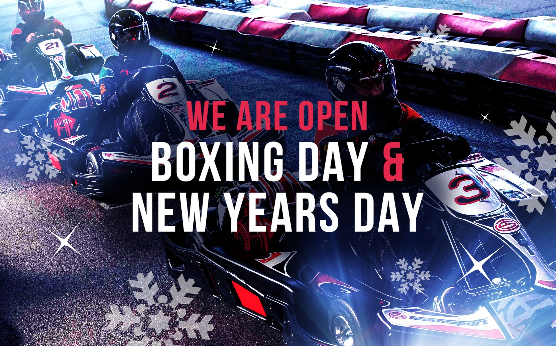 GO KARTING OFFERS - Open Boxing Day & NY Day