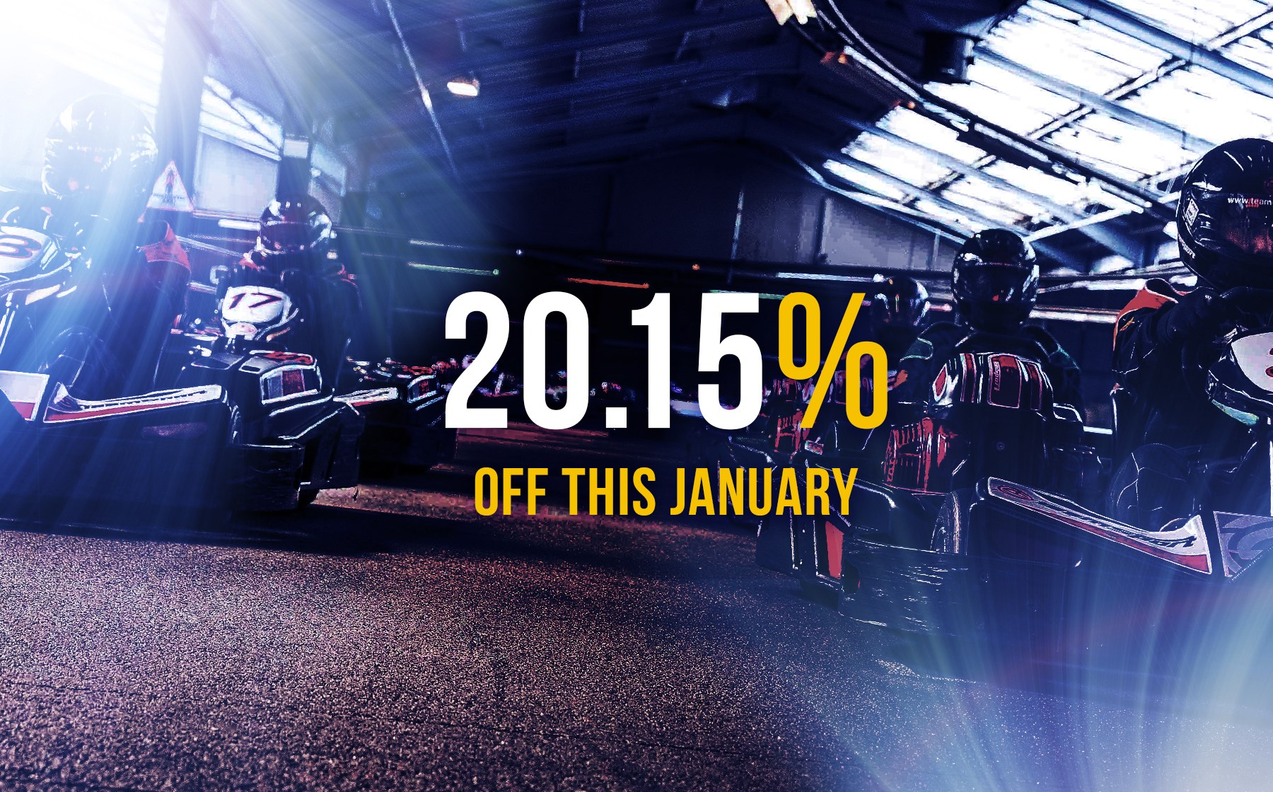 GO KARTING OFFERS - 20.15% Off Jan Events
