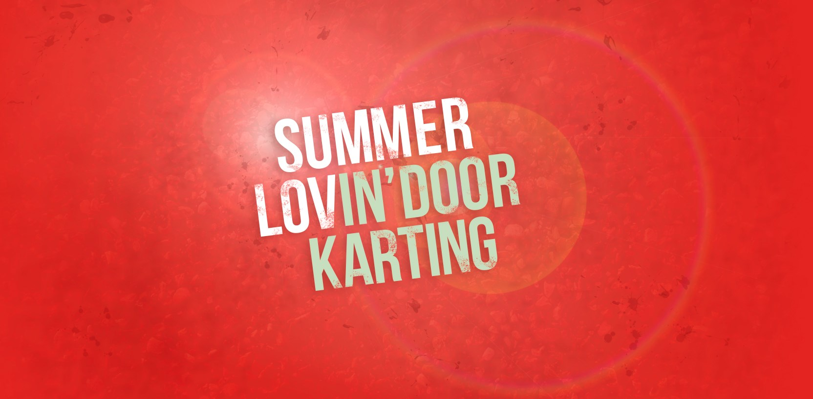 GO KARTING OFFERS - Summer Offers And Events