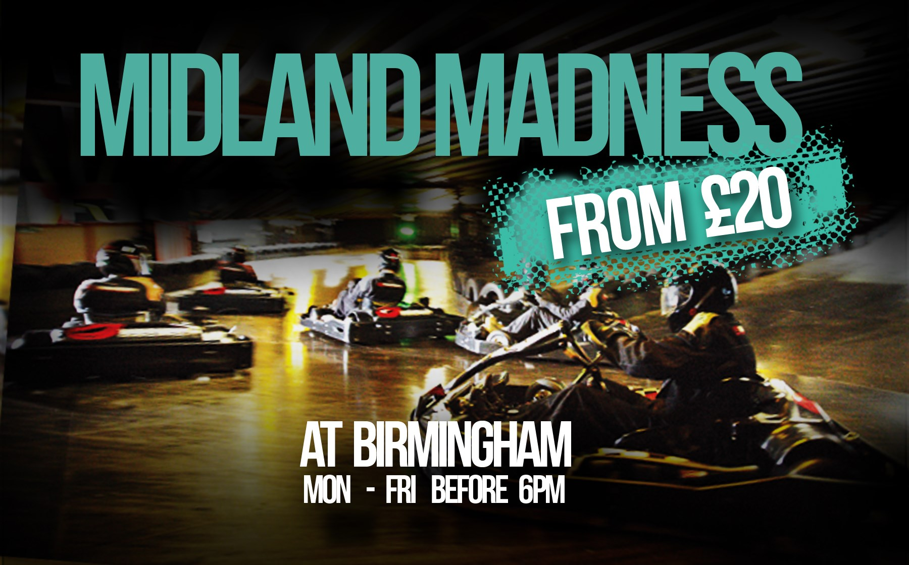 GO KARTING OFFERS - £20 Midland Madness