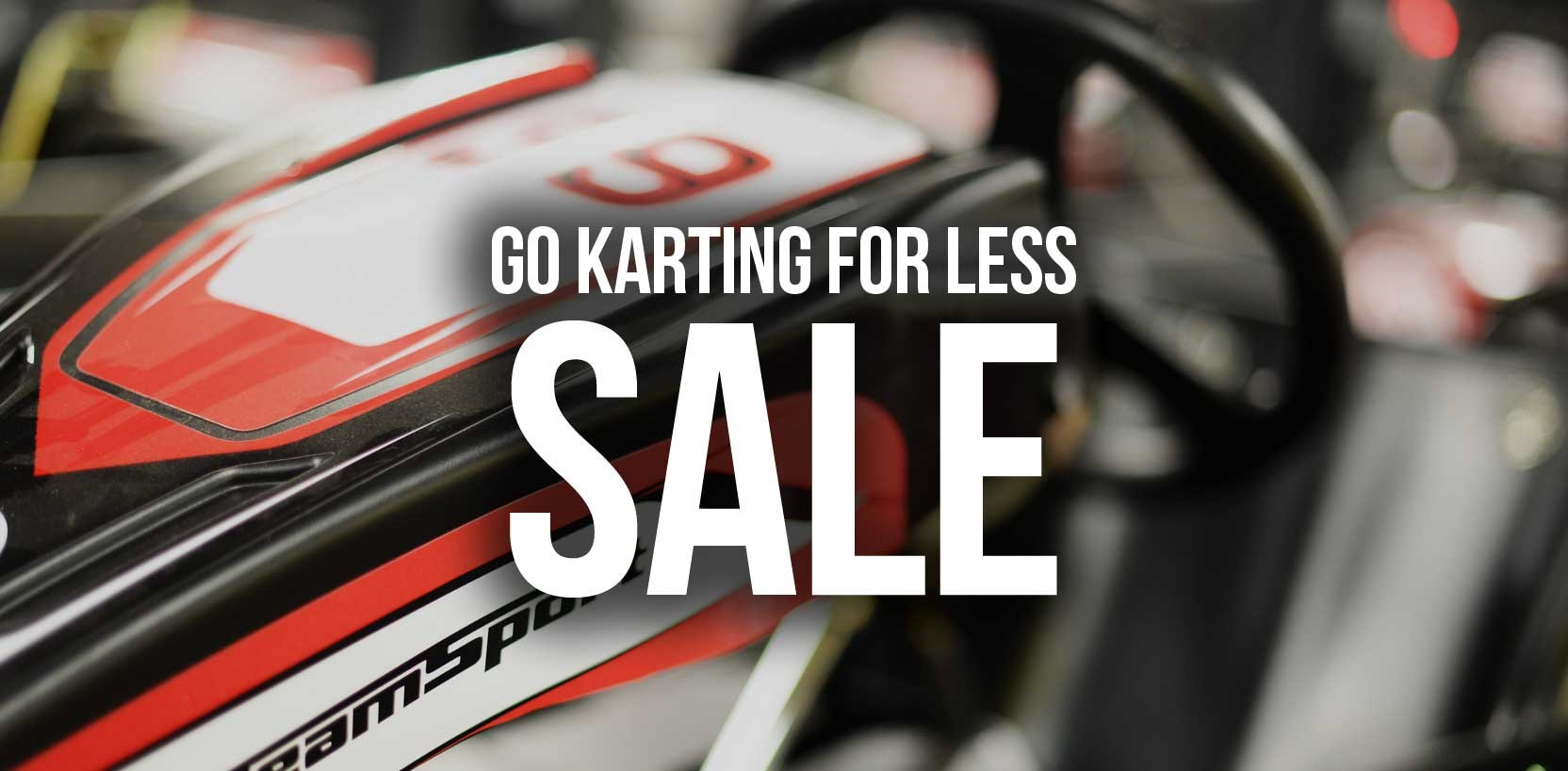 GO KARTING OFFERS - Sale Extended