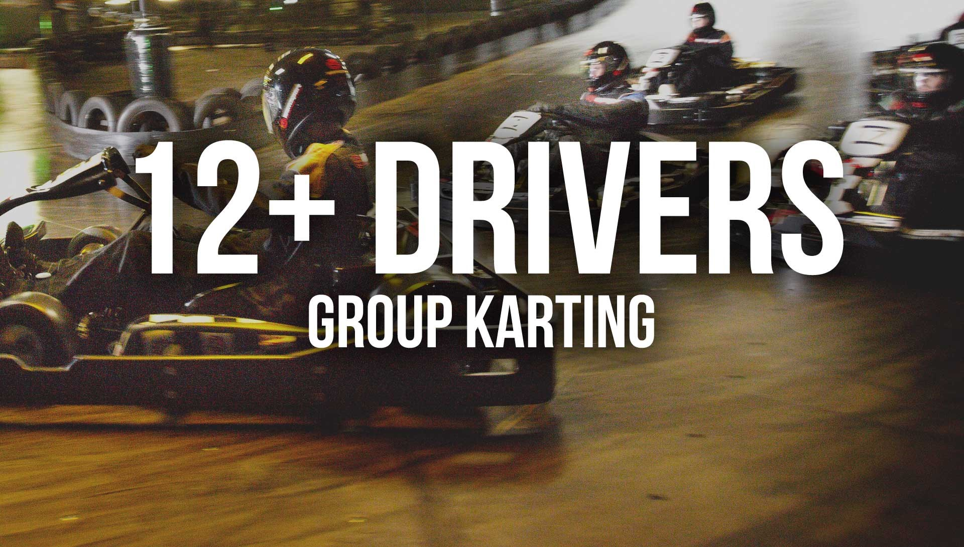 Indoor Go Karting  Events Brighton - 12+ Drivers