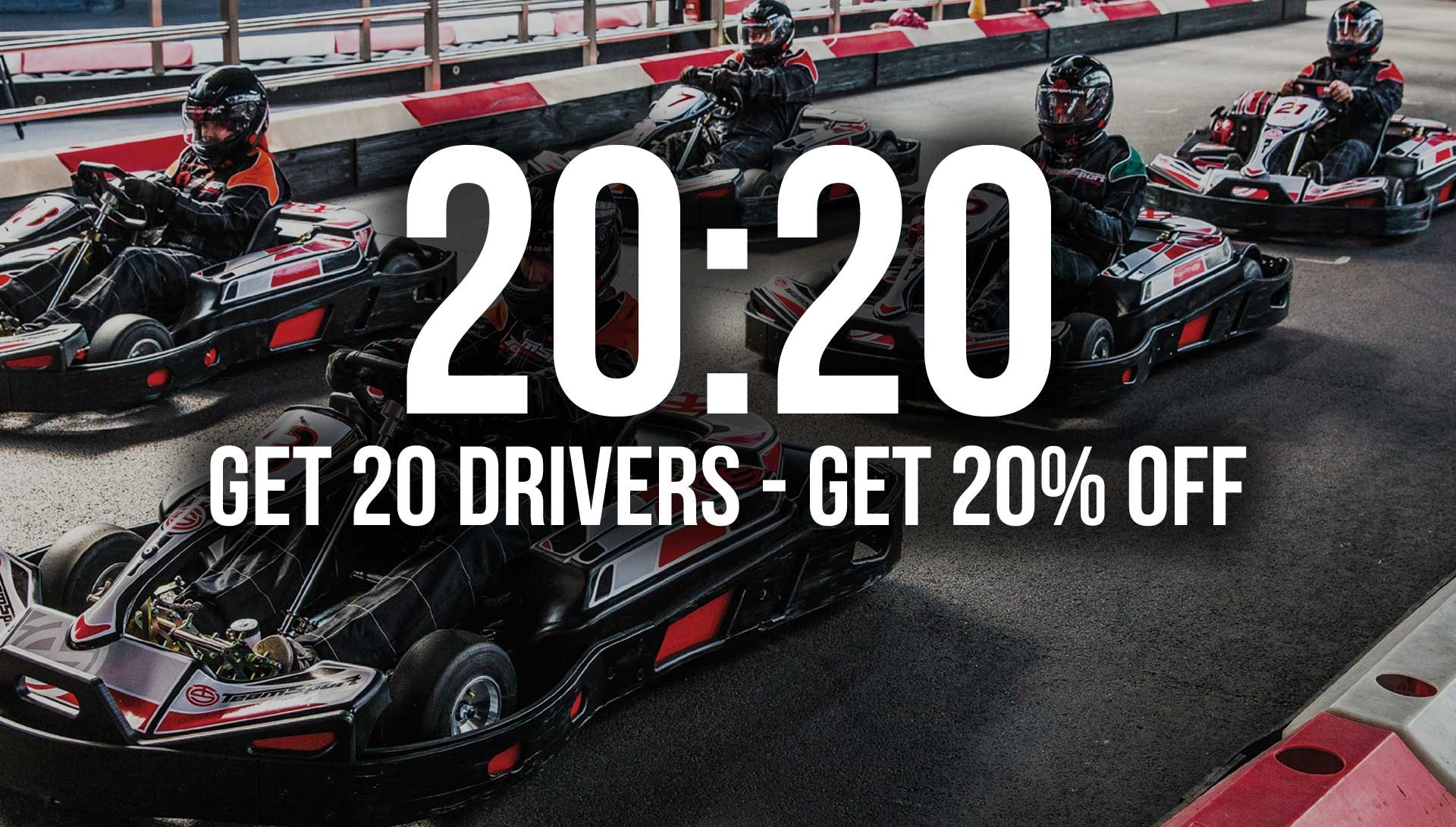 GO KARTING OFFERS - 20:20