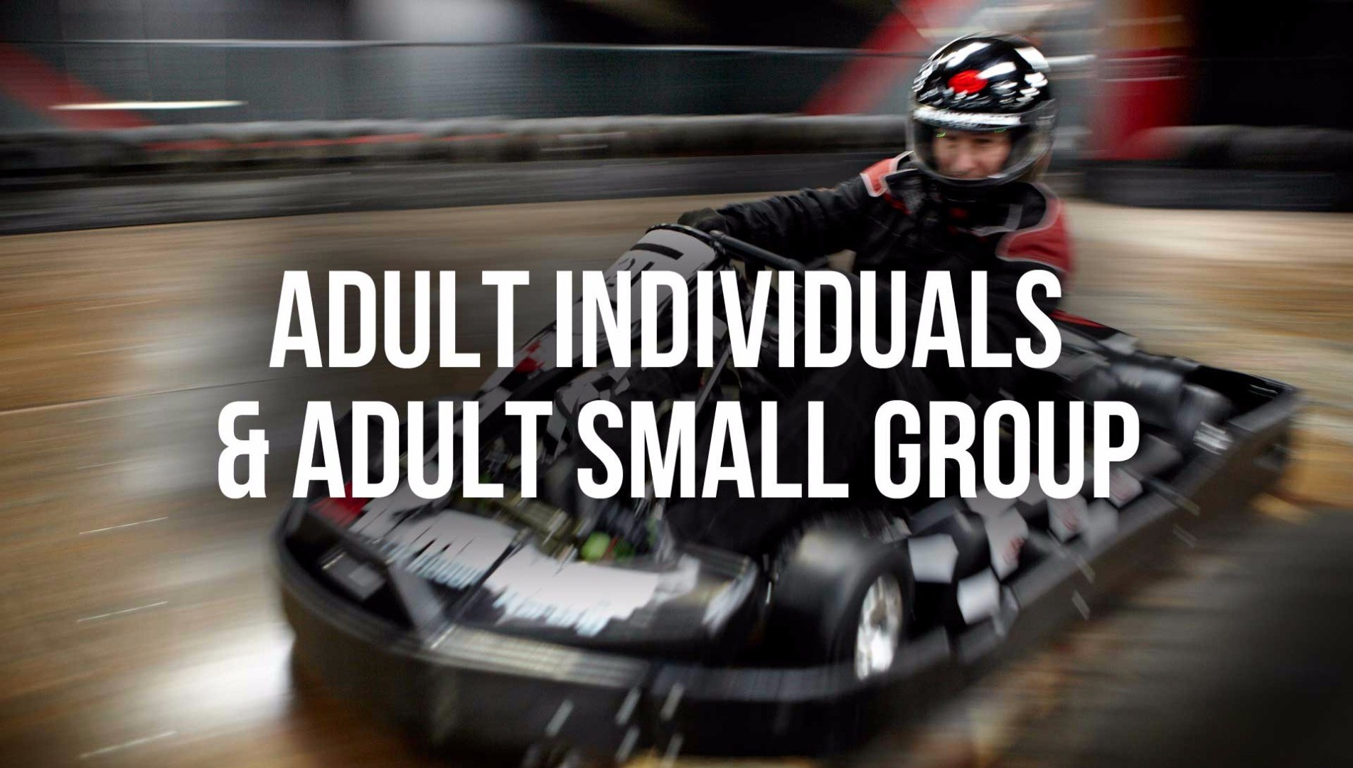 Adult Individuals & Adult Small Groups