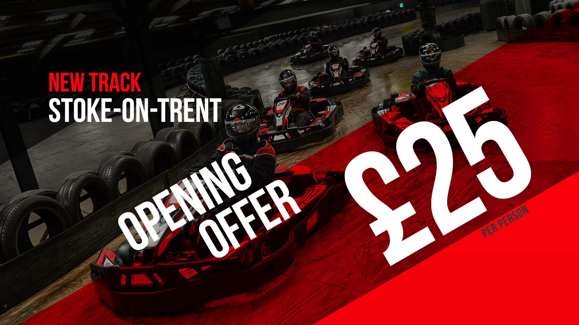 UNBEATABLE GO KARTING OFFERS - Stoke Opening Offer